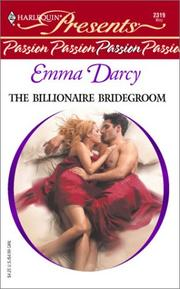 Cover of: The billionaire bridegroom by Emma Darcy