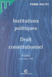Cover of: Institutions politiques, droit constitutionnel by Pierre Pactet
