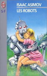 Cover of: Les Robots by Isaac Asimov