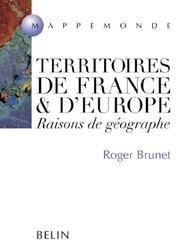 Cover of: Territoires de France et d'Europe by Brunet, Roger