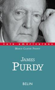 Cover of: James Purdy by Marie-Claude Profit