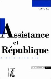 Cover of: Assistance et République by Colette Bec