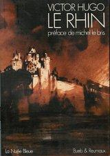 Cover of: Le Rhin by Victor Hugo