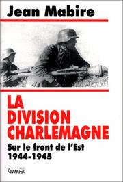 Cover of: La Division Charlemagne by Jean Mabire