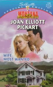 Cover of: Wife Most Wanted (Montana Mavericks: Return To Whitehorn) by Joan Elliott Pickart