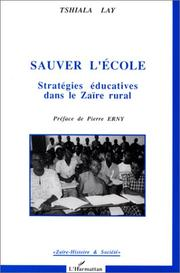 Cover of: Sauver l'école by Tshiala Lay
