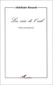 Cover of: Les voix de l&#39;exil by Abdelkader Benarab
