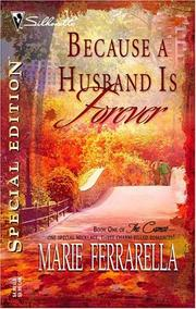 Cover of: Because a husband is forever by Marie Ferrarella