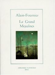 Cover of: Le grand Meaulnes by Alain-Fournier
