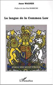 Cover of: La langue de la common law by Anne Wagner