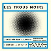 Cover of: Les Trous noirs by Jean-Pierre Luminet
