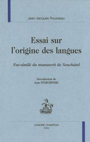Cover of: Essai sur l'origine des langues by Jean-Jacques Rousseau