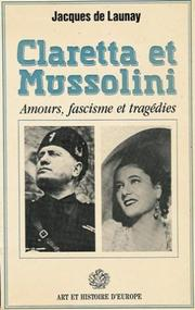 Cover of: Claretta et Mussolini by Jacques de Launay