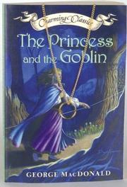 Cover of: The Princess and the Goblin Book and Charm by George MacDonald