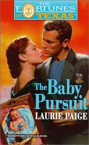 Cover of: Baby Pursuit  (Fortunes of Texas, 2) by Laurie Paige