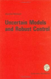 Cover of: Uncertain Models and Robust Control by Alexander Weinmann