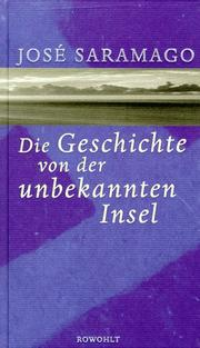 Cover of: Die Geschichte von der unbekannten Insel by Jos Saramago
