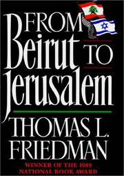 Cover of: From Beirut to Jerusalem by Thomas L. Friedman