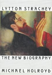 Cover of: Lytton Strachey by Holroyd, Michael., Michael Holroyd