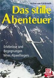 Cover of: Das stille Abenteuer by Jochen von Kalckreuth