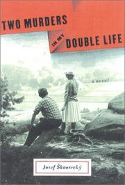 Cover of: Two murders in my double life by Josef Škvorecký