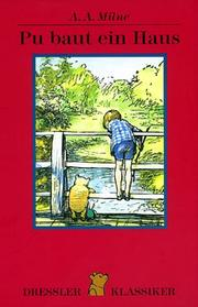 Cover of: Pu Baut Ein Haus by A. A. Milne