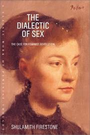 Cover of: The dialectic of sex by Shulamith Firestone