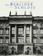 Cover of: Das Berliner Schloss by Guido Hinterkeuser