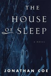 Cover of: The house of sleep by Jonathan Coe