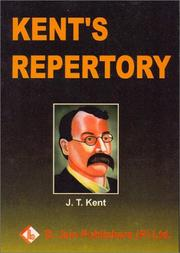 Cover of: Repertory of the homoeopathic materia medica by J. T. Kent