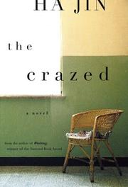 Cover of: The Crazed by Ha Jin