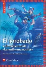 Cover of: El Jorobado Y Otros Cuentos De Las Mil Y Una Noches / The Hunchback and other stories from a thousand and one nights by Alderson, Brian.
