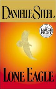 Cover of: Lone eagle by Danielle Steel