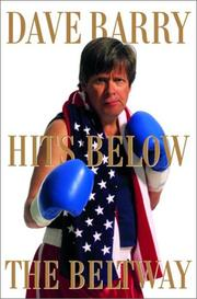 Cover of: Dave Barry Hits Below the Beltway by Dave Barry