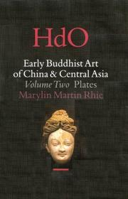 Cover of: Early Buddhist art of China and Central Asia by Marylin M. Rhie