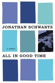 Cover of: All in Good Time by Jonathan Schwartz