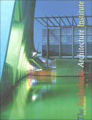 Cover of: The Netherlands Architecture Institute by Nederlands Architectuurinstituut.