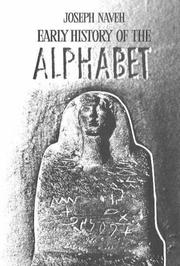 Cover of: Early History of the Alphabet by Joseph Naveh