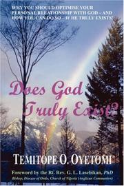 Cover of: Does God Truly Exist? by Temitope Oluwafemi Oyetomi