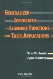 Cover of: Generalized associated Legendre functions and their applications by N. O. Virchenko