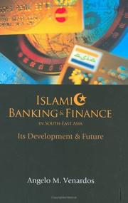 Cover of: Islamic banking and finance in South-east Asia by Angelo M. Venardos
