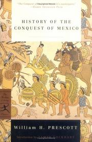 Cover of: History of the conquest of Mexico | William Hickling Prescott
