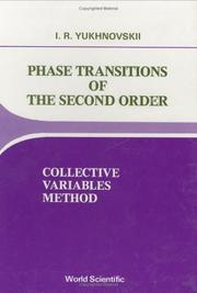 Cover of: Phase transitions of the second order by Igor Rafailovich IUkhnovskii
