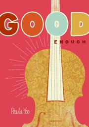 Cover of: Good Enough by Paula Yoo