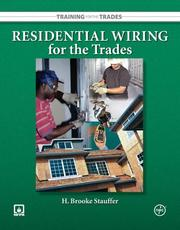 Residential Wiring for the Trades (Training for the Trades) H. Stauffer