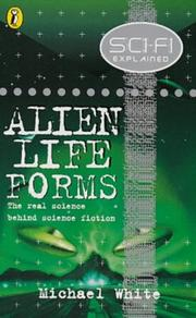 Cover of: Science Fiction Explain - Alien Life (Science Fi Explained) by Michael White