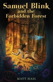 Cover of: Samuel Blink and the Forbidden Forest by Matt Haig