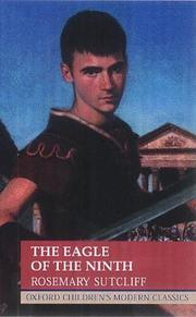 Cover of: The Eagle of the Ninth (Oxford Children's Modern Classics) by Rosemary Sutcliff