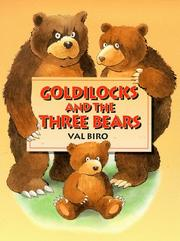 Cover of: Goldilocks and the Three Bears by Val Biro
