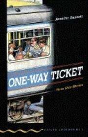 Cover of: One Way Ticket by Jennifer Bassett